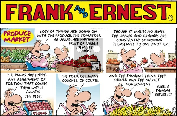 Frank and Ernest on Sunday July 28, 2019 Comic Strip