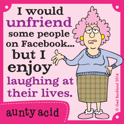 Aunty Acid Comic Strip for May 17, 2014