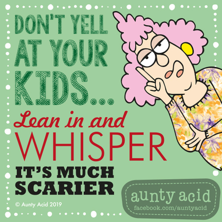 Aunty Acid Comic Strip for June 18, 2019