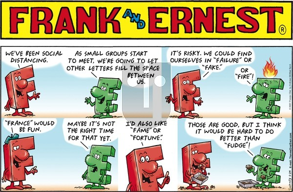 Frank and Ernest - Sunday May 24, 2020 Comic Strip