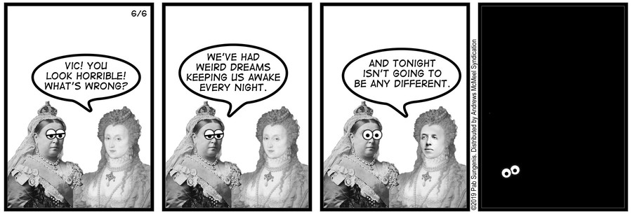 New Adventures of Queen Victoria Comic Strip for June 06, 2019