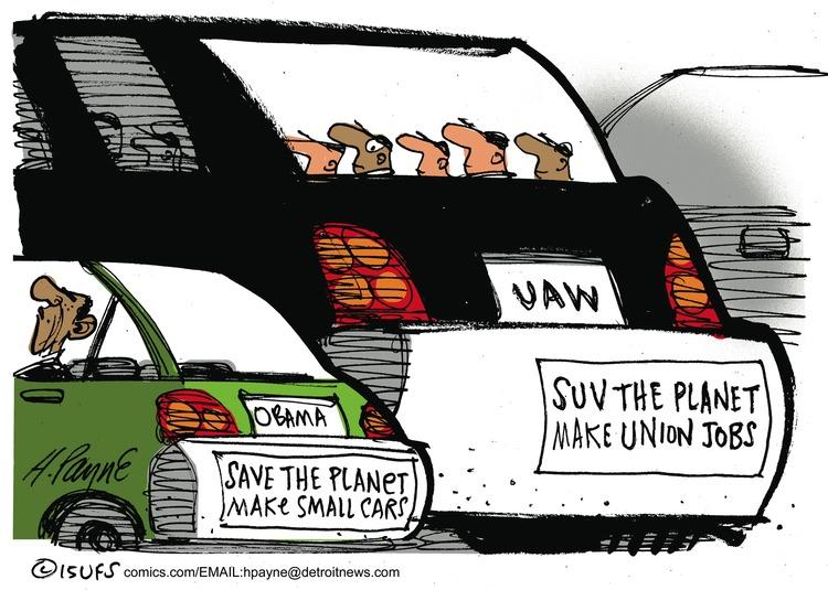 Obama save the planet make small cars  UAW SUV the planet make union jobs