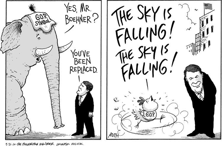 GOP Elephant: Yes, MR. Boehner? John Boehner: You've been replaced. Chicken: The sky is falling! The sky is falling!