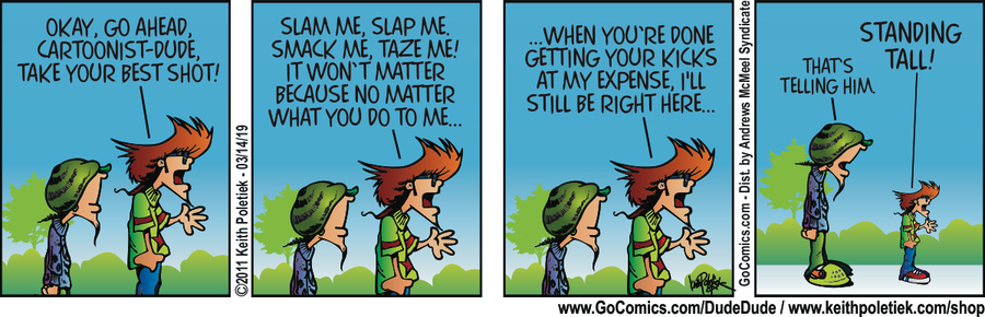 Dude and Dude Comic Strip for March 14, 2019