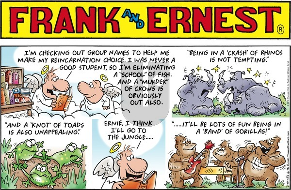 Frank and Ernest on Sunday June 16, 2019 Comic Strip