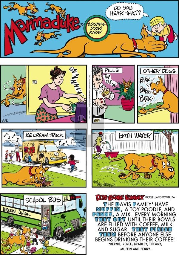 Marmaduke on Sunday April 22, 2018 Comic Strip