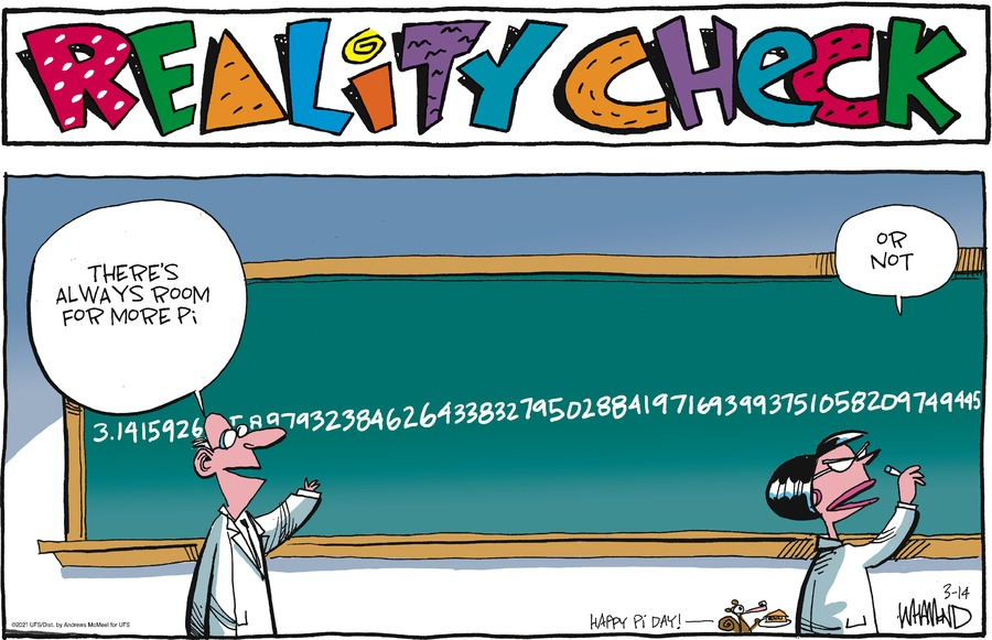 Reality Check Comic Strip for March 14, 2021