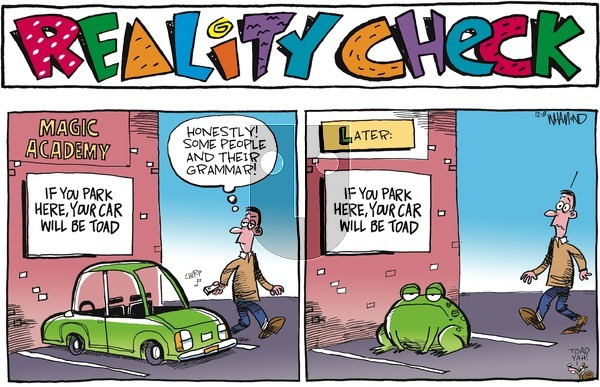 Reality Check on Sunday December 8, 2019 Comic Strip
