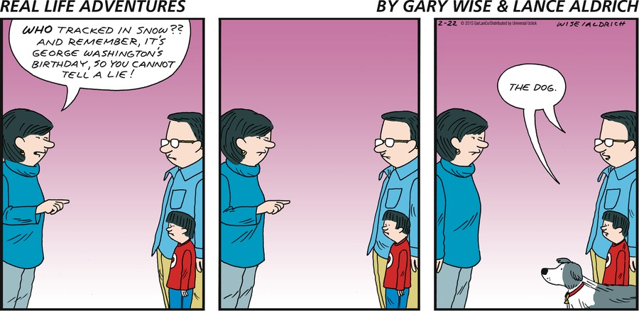 Real Life Adventures Comic Strip for February 22, 2015