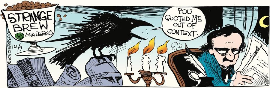 Strange Brew Comic Strip for October 09, 2016