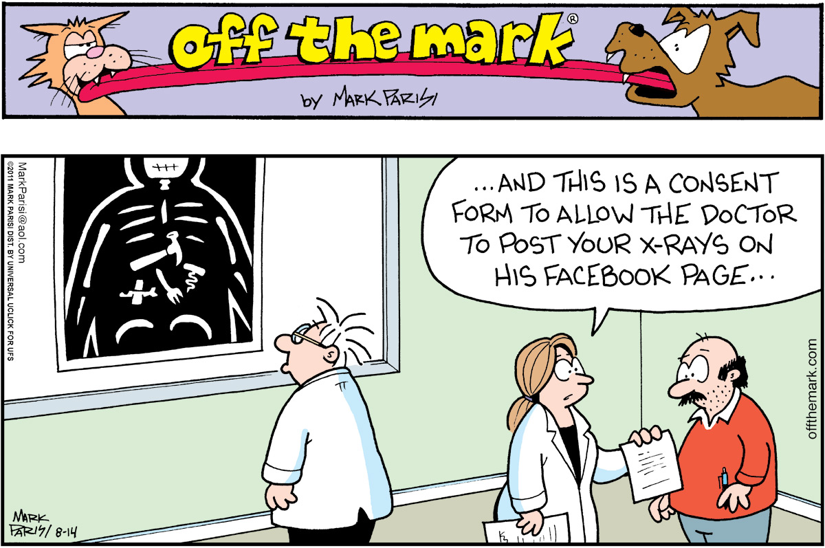 Woman:  ...and this is a consent form to allow the doctor to post your x-rays on his Facebook page...