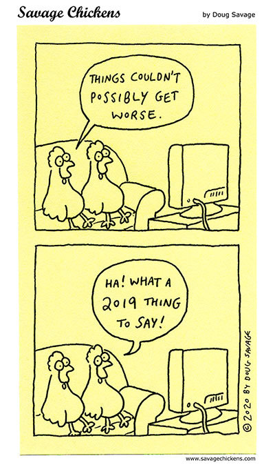 Savage Chickens Comic Strip for July 03, 2020