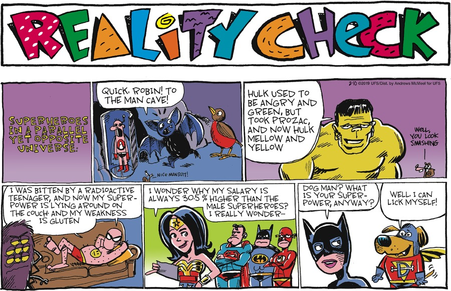 Reality Check Comic Strip for February 10, 2019
