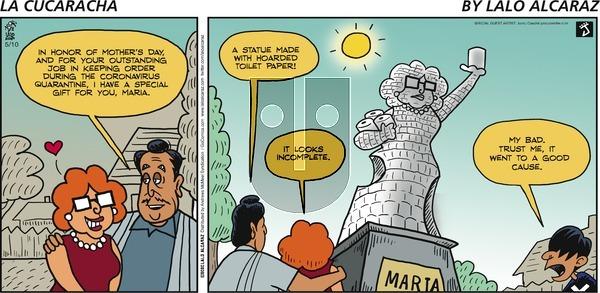La Cucaracha - Sunday May 10, 2020 Comic Strip