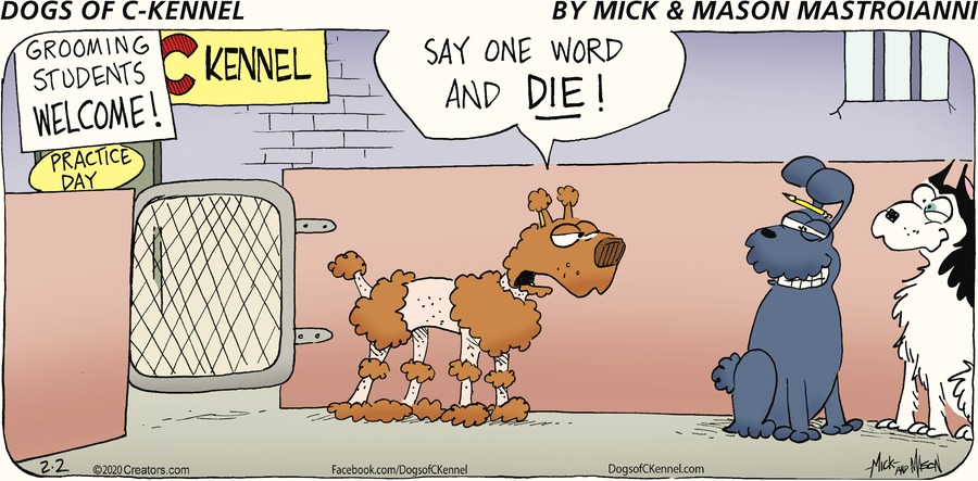 Dogs of C-Kennel Comic Strip for February 02, 2020