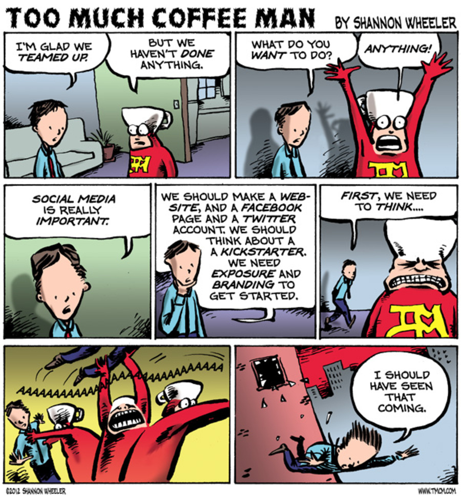 Too Much Coffee Man Comic Strip for December 14, 2012