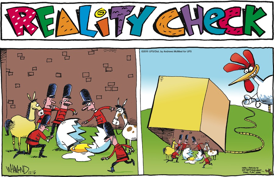 Reality Check Comic Strip for December 16, 2018