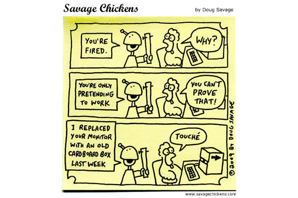 Savage Chickens Comic Strip for August 05, 2013