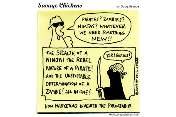 Savage Chickens Comic Strip for August 09, 2013