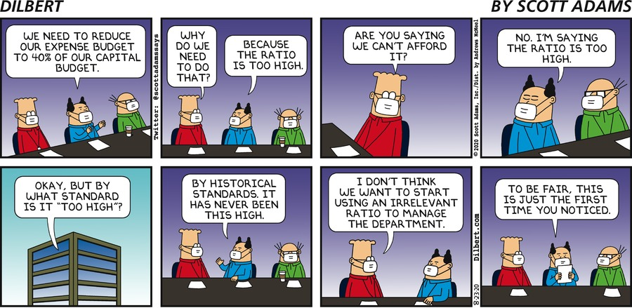 Ratio Is Too High - Dilbert by Scott Adams
