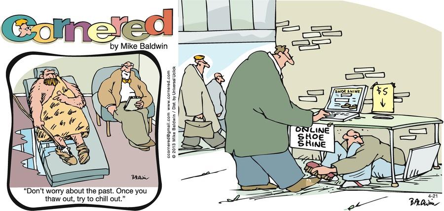 Cornered Comic Strip for April 21, 2013