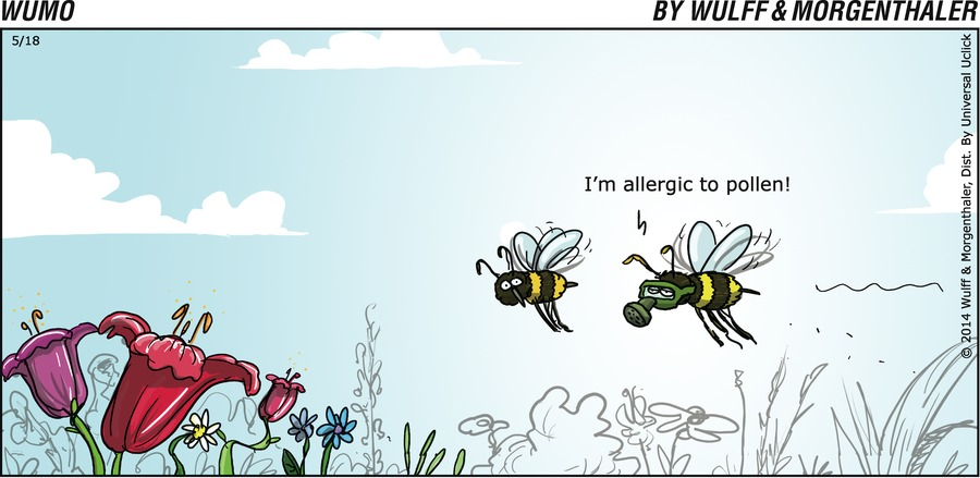 I'm allergic to pollen!