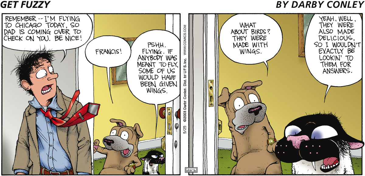 Get Fuzzy Comic Strip for May 25, 2003