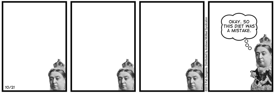 New Adventures of Queen Victoria Comic Strip for October 21, 2019