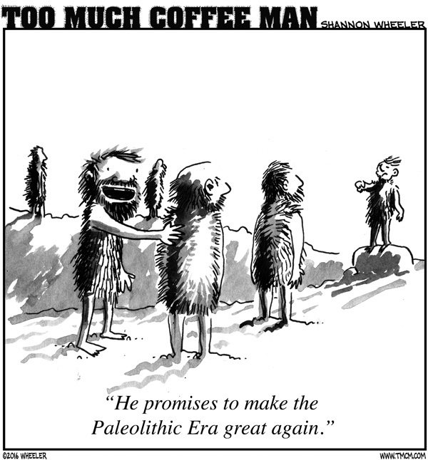 Too Much Coffee Man for May 10, 2016 Comic Strip