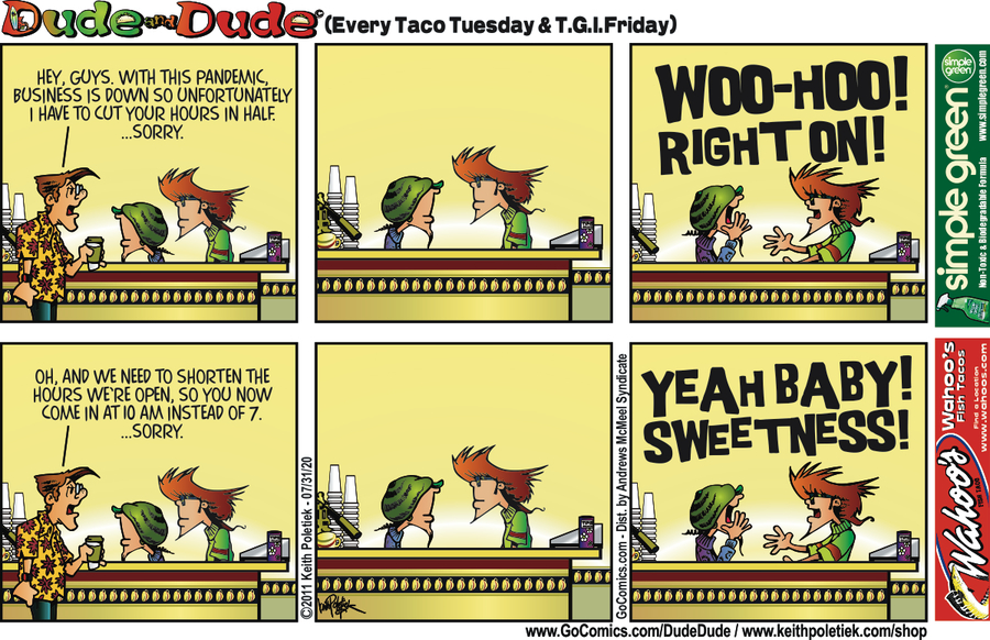 Dude and Dude Comic Strip for July 31, 2020