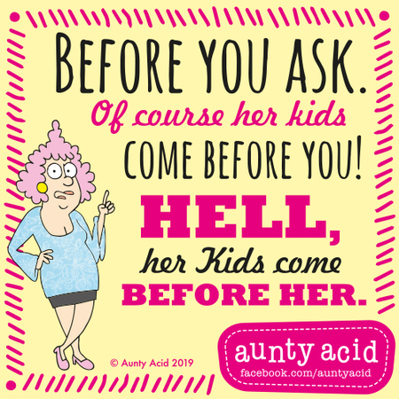 Aunty Acid Comic Strip for June 24, 2019
