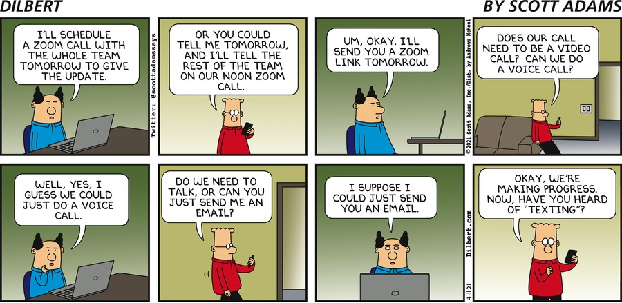 No Need To Zoom - Dilbert by Scott Adams