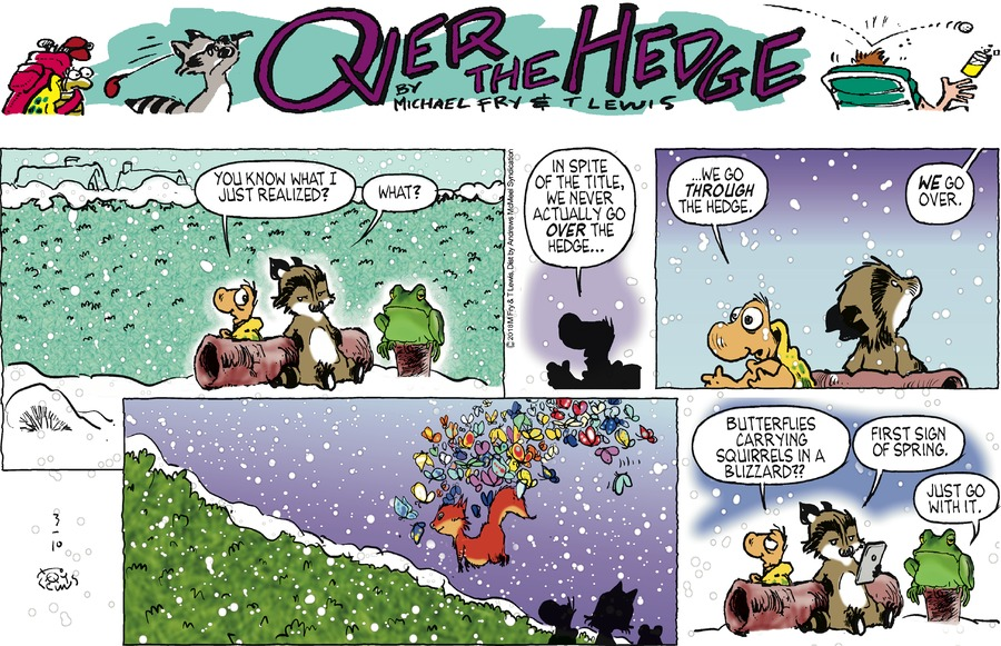 Over the Hedge by T Lewis and Michael Fry for March 10, 2019