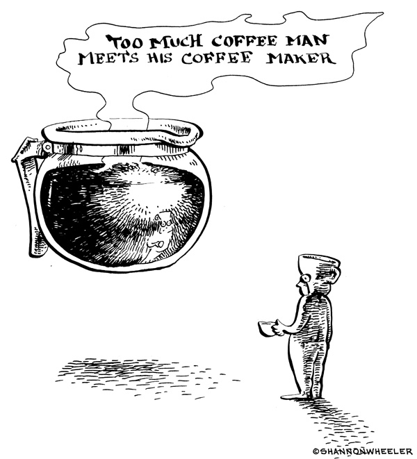 Too Much Coffee Man Comic Strip for January 04, 2021