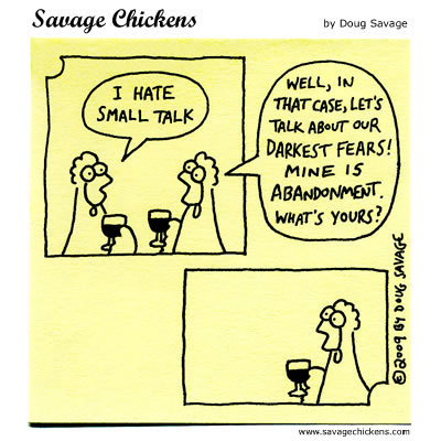 Savage Chickens Comic Strip for October 25, 2013