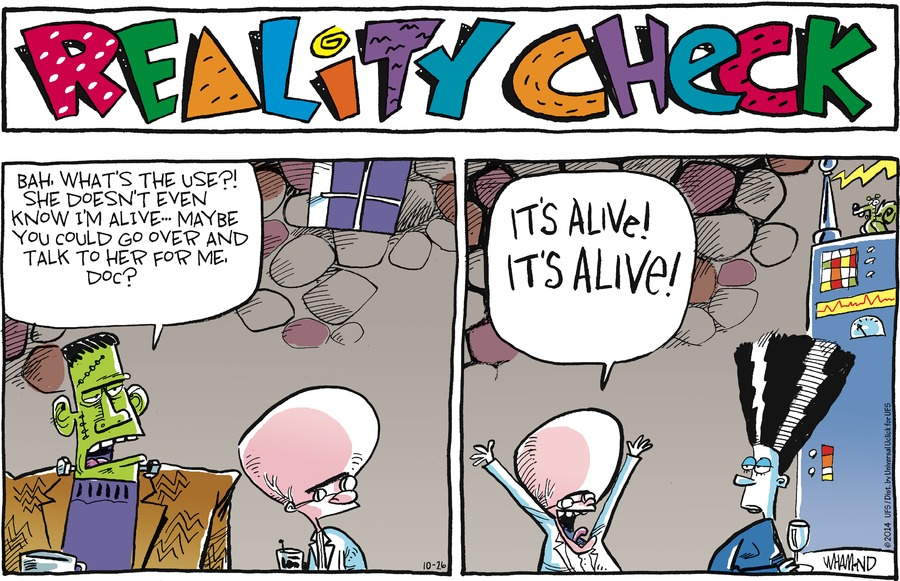 Reality Check Comic Strip for October 26, 2014