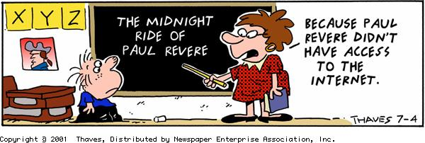 """The midnight ride of Paul Revere.""