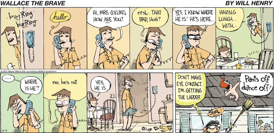 Wallace the Brave Comic Strip for September 19, 2021