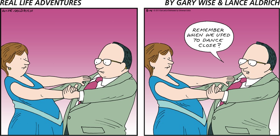 Real Life Adventures for Aug 4, 2013 Comic Strip