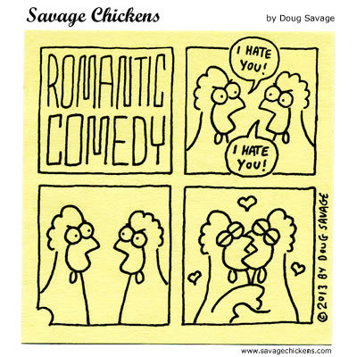 Romantic Comedy Chicken 1: I hate you! Chicken 2: I hate you!