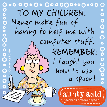 Aunty Acid Comic Strip for April 23, 2019