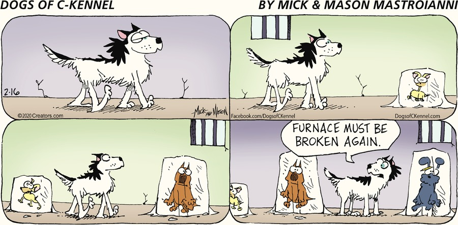 Dogs of C-Kennel Comic Strip for February 16, 2020