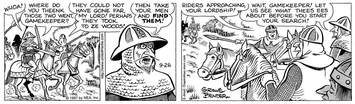 duke: whoa! duke: where do you theenk those two went, gamekeeper? man: they could not have gone far, my lord! perhaps they took to ze woods! duke: then take your men and find them! man: riders approaching, your lordship! duke: wait, gamekeeper! let us see what thees ees about before you start your search!