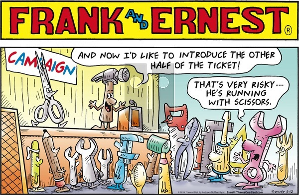 Frank and Ernest on Sunday May 12, 2019 Comic Strip
