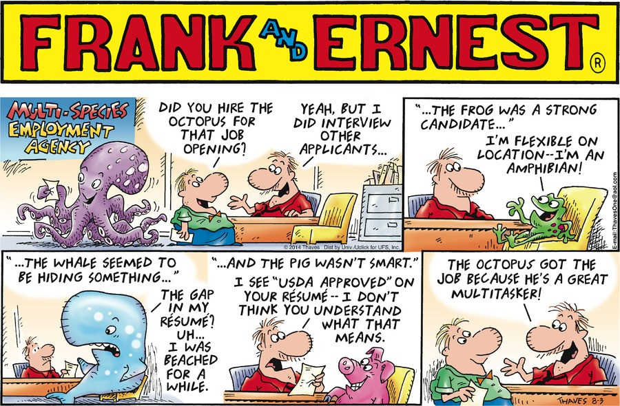 Frank and Ernest for Aug 3, 2014 Comic Strip