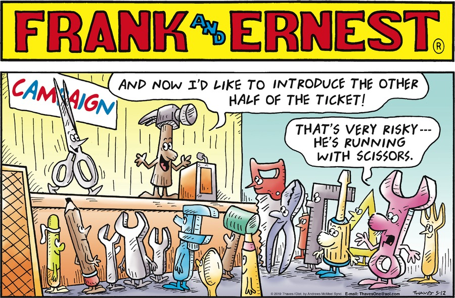 Frank and Ernest by Thaves for May 12, 2019