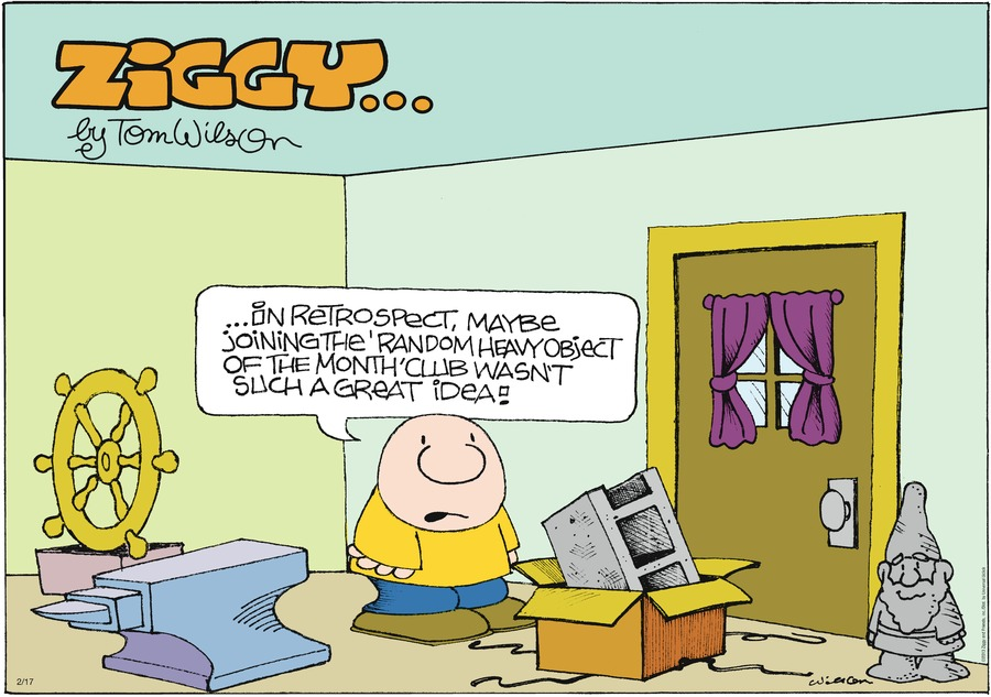 Ziggy for Feb 17, 2013 Comic Strip