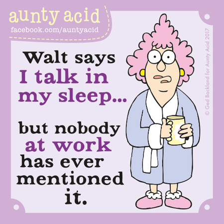 Aunty Acid for October 26, 2017 Comic Strip