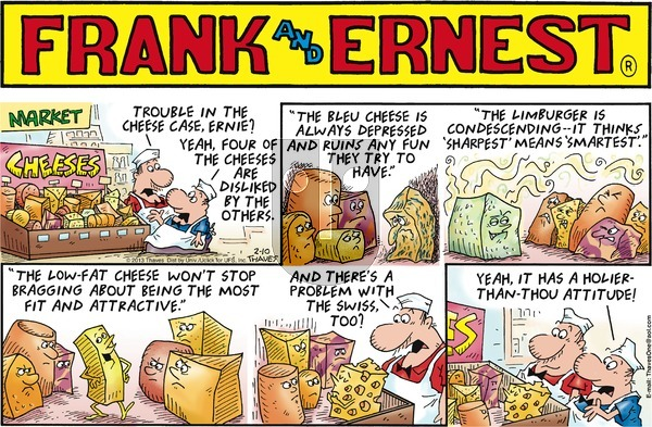 Frank and Ernest on Sunday February 10, 2013 Comic Strip