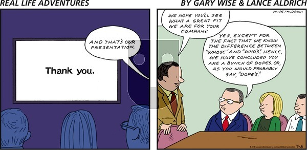 Real Life Adventures on Sunday July 8, 2018 Comic Strip